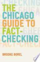 The Chicago Guide to Fact Checking