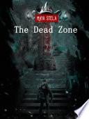 The Dead Zone Maya Stela
