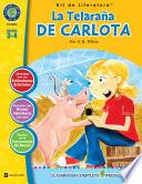 La Telara A De Carlota Kit De Literatura Gr 3 4