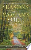Seasons Of A Woman S Soul