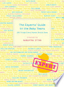 The Experts Guide To The Baby Years book