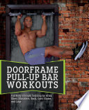 Doorframe Pull Up Bar Workouts