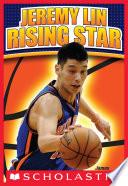 Jeremy Lin  Rising Star