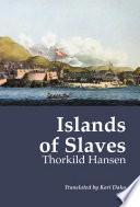 Islands of Slaves