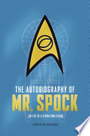 The Autobiography Of Mr Spock