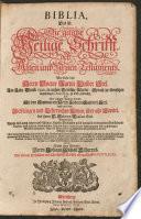 Biblia  Das ist  Die gantze Heilige Schrifft  de   Alten und Neuen Testaments
