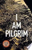 I Am Pilgrim Book Cover