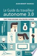 Le Guide du travailleur autonome 3 0