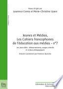 Jeunes et M  dias  Les Cahiers francophones de l   ducation aux m  dias   n  7     t   2015