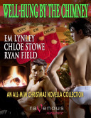 Well Hung by the Chimney  An M M Christmas Anthology