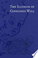 Ebook The Illusion of Conscious Will Epub Daniel M. Wegner Apps Read Mobile