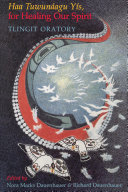 Haa Tuwunáagu Yís, for Healing Our Spirit