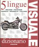 Dizionario visuale in 5 lingue  Inglese  francese  tedesco  spagnolo  italiano