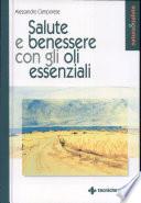 Salute e benessere con gli oli essenziali