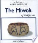 The Miwok Of California