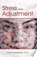 Stress and Adjustment