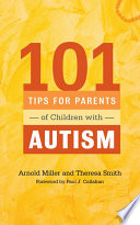 101 Tips For Parents Of Children With Autism