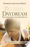 Blurry Daydream