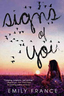 Signs Of You : her survival has depended on the quirky little...