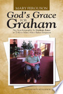 God s Grace for Graham