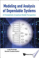 Modeling and Analysis of Dependable Systems