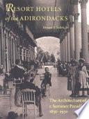 Resort Hotels of the Adirondacks Book PDF