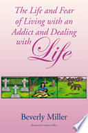 The Life And Fear Of Living With An Addict And Dealing With Life : ignorant to drugs. it will...