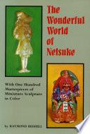 Wonderful World of Netsuk