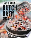 Das gro  e Dutch Oven Buch