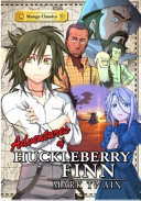 ADV OF HUCKLEBERRY FINN : tels of a young boy's adventures on the...