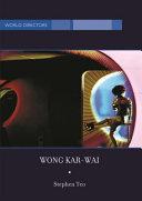 Wong Kar Wai  Auteur of Time