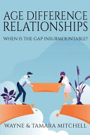 Age Difference Relationships: When Is the Gap Insurmountable?