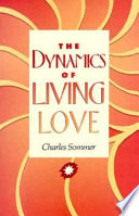 The Dynamics of Living Love