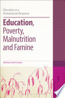 Education, Poverty, Malnutrition and Famine