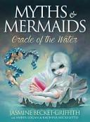 Myths   Mermaids Oracle of the Water