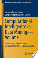 Computational Intelligence in Data Mining—Volume 1