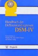 Handbuch der Differentialdiagnosen DSM-IV