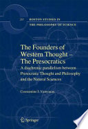 The Founders of Western Thought     The Presocratics