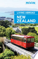 Moon Living Abroad New Zealand In 1998 And She S Been Hooked Ever Since