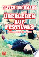 berleben auf Festivals