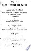 Allgemeine Real Encyclop  die der gesammten Kriegskunst