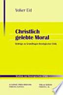 Christlich gelebte Moral