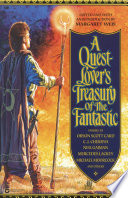 A Quest Lover s Treasury of the Fantastic