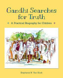Gandhi Searches for Truth