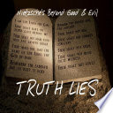 Truth Lies  Beyond Good and Evil