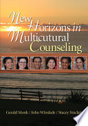 New Horizons in Multicultural Counseling Strategies New Horizons In Multicultural