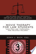 Movie Therapy for Law Students  and Pre law  Paralegal  and Related Majors