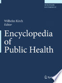 Encyclopedia of Public Health  2 Vol
