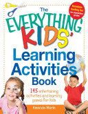 The Everything Kids  Learning Activities Book