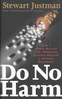 Do No Harm : of finasteride, the drug was...